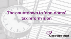 The 'countdown' to non-dom tax reform is on